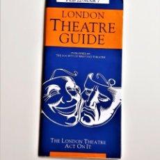 Folletos de turismo: FOLLETO O PROGRAMA DE TEATRO THE LONDON THEATRE - 10 X 21.CM. Lote 211393522