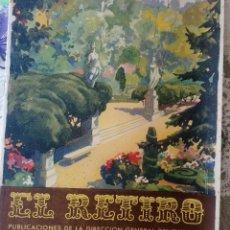 Folletos de turismo: EL RETIRO PUBLICACIONES DE LA DIRECCIÓN GENERAL DE TURISMO 1946. Lote 211400267