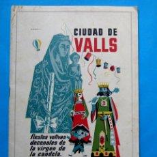 Folletos de turismo: CIUDAD DE VALLS. FIESTAS VOTIVAS DECENALES DE LA VIRGEN DE LA CANDELA, 1961. PROGRAMA OFICIAL.. Lote 211978173