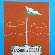 Folletos de turismo: CASINO DE BEGAS, BEGUES, VERANO DE 1947. PROVINCIA DE BARCELONA.. Lote 211981030