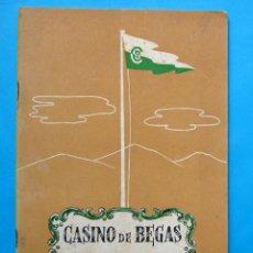 Folletos de turismo: CASINO DE BEGAS, BEGUES, VERANO DE 1952. PROVINCIA DE BARCELONA.. Lote 211987843