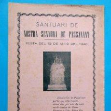 Folletos de turismo: SANTUARI DE NOSTRA SENYORA DE PASSANANT. FESTA DEL 12 DE MAIG DEL 1948. TARRAGONA. Lote 212013138