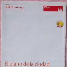 Folletos de turismo: FOLLETO TURÍSTICO DE COLONIA, KÖLN /// ALEMANIA RHIN FRANCIA BÉLGICA AMSTERDAM PARÍS EUROPA POSTAL. Lote 212278715