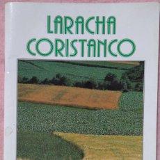 Folletos de turismo: GUÍA TURÍSTICA DE LARACHA Y CORISTANCO (DIPUTACIÓN DE A CORUÑA, 1991) /// GALICIA CORUÑA CARBALLO. Lote 212280630