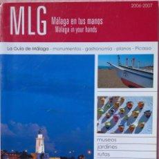 Folletos de turismo: MÁLAGA EN TUS MANOS, GUÍA TURÍSTICA, 2006-2007 /// ANDALUCÍA SEVILLA GRANADA CÓRDOBA MARBELLA DOÑANA. Lote 212281927