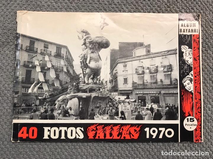 FALLAS VALENCIA. ALBUM GUIA, BAYARRI, 40 FOTOGRAFIAS FALLAS (MARZO DE 1970) (Coleccionismo - Folletos de Turismo)