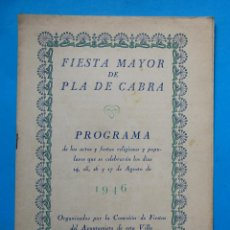 Folletos de turismo: FIESTA MAYOR DE PLA DE CABRA, 1947. PROVINCIA DE TARRAGONA.. Lote 212586195