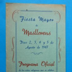Folletos de turismo: FIESTA MAYOR DE MASLLORENS, MASLLORENÇ, 1947. PROVINCIA DE TARRAGONA.. Lote 212616720