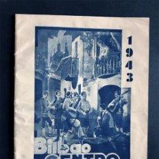 Folletos de turismo: BILBAO AÑO 1943 / CENTRO ARAGONES / PROGRAMA DE FESTEJOS / ZARAGOZA. Lote 212728952