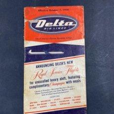 Folletos de turismo: DELTA AIR LINES. ROYAL SERVICE FLIGHTS. INFORMACION DE VUELOS. 1958.. Lote 213767827