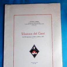 Folletos de turismo: VILANOVA DEL CAMÍ. DE 600 HABITANTES EN 1950 A 4000 EN 1967. ANTONIO CARNER, 1967.. Lote 213781913