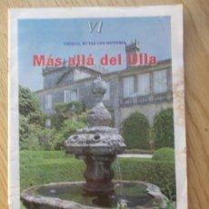 """Folletos de turismo: FASCÍCULO VI """" GALICIA, RUTAS CON HISTORIA"""" FARO DE VIGO. Lote 217410570"""
