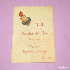 Folletos de turismo: ANTIGUO LLIBRET DE FALLAS DE VALENCIA PROGRAMA DE FIESTAS FALLA PARADOR DEL FOC DEL AÑO 1961. Lote 218115915