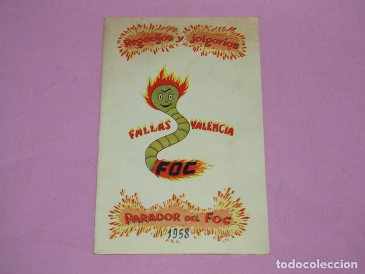 ANTIGUO LLIBRET DE FALLAS DE VALENCIA FALLA PARADOR DEL FOC REGOCIJOS Y JOLGORIOS DEL AÑO 1958 (Coleccionismo - Folletos de Turismo)