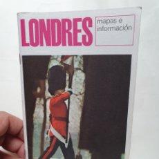 Folletos de turismo: LONDRES MAPAS E INFORMACION. GUIA AÑO 1965. THE BRITISH TRAVEL ASSOCIATION. EN ESPAÑOL.. Lote 218579252