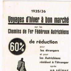 Folletos de turismo: 1935 - 1936 VIAJES BARATOS CHEMINS DE FER FÉDÉRAUX AUTRICHIENS COURSES F.I.S. À INNSBRUCK, TYROL. Lote 220549663
