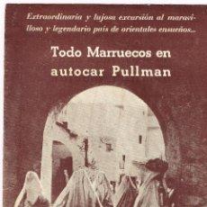 """Folletos de turismo: 1935 TODO MARRUECOS EN AUTOCAR PULLMAN ORGANIZACIÓN ESPECIAL """"VIAJES MARSANS"""" 20 MARZO. Lote 220569411"""
