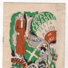 Brochures de tourisme: PROGRAMA FESTA MAJOR CIUTAT DE SABADELL. 1931. Lote 221663630