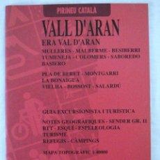 Folletos de turismo: GUIA EXCURSIONISTA I TURISTICA PIRINEU CATALA VALL D'ARAN, EDICION BILINGÜE,1993, ISBN 84-8090-048-2. Lote 221915628