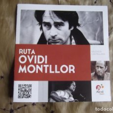 Folletos de turismo: RUTA-OVIDI MONTLLOR-FOLLETO-15X15-V71. Lote 221925438