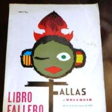 Folletos de turismo: LIBRO FALLERO 1967 - FALLAS - CON PUBLICIDAD CERVEZA ESTRELLA DORADA - MUY BUEN ESTADO - MIDE 30 X 2. Lote 223528777