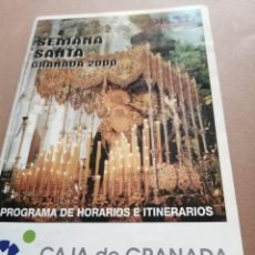 Folletos de turismo: PROGRAMA SEMANA SANTA GRANADA 2000. Lote 223706877
