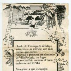 Folletos de turismo: DENIA -ALICANTE- VILLA ROSARIO ANTIGUO CARTEL PUBLICITARIO DE REAPERTURA 22,5 X 15,5 CMS. APROX.. Lote 223889935
