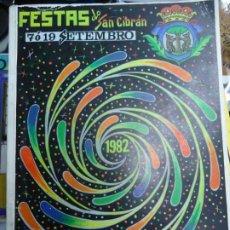 Folletos de turismo: FIESTAS DO SAN CIBRÁN CARBALLINO 1982 CASI 100 PÁGINAS PUBLICIDAD PROGRAMA DE MANO DE LAS FIESTAS D. Lote 224489671