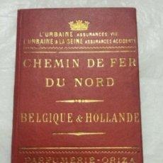 Folletos de turismo: GUIA DE VIAJE -1895 CHEMIN DE FER DU NORD - BELGIQUE & HOLLANDE -BUEN ESTADO - 19P.+ XI. Lote 226090150