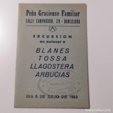 Folletos de turismo: ANTIGUO DOCUMENTO VIAJE - EXCURSION AUTOCAR BLANES TOSSA LLAGOSTERA ARBUCIAS - 1953 - PEÑA GRACIENSE. Lote 231538925
