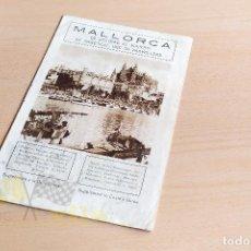 Folletos de turismo: FOLLETO DE MALLORCA. Lote 234824195