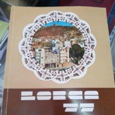 Foglietti di turismo: ANTIGUO PROGRAMA REVISTA FIESTAS Y FERIA DE LORCA MURCI 1977. Lote 236720745