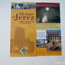 Folletos de turismo: FOLLETO TURÍSTICO ALCAZAR DE JÉREZ. Lote 237182450