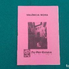 Folletos de turismo: FOLLETO VALENCIA MORA - CLUB DE VIAJES. Lote 237193435