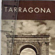 Folletos de turismo: 1934 1941 (ANTERIOR AL 39) TARRAGONA FERROCARRILS M. S. A. MADRID - SARAGOSSA - ALACANT RARO. Lote 237466035