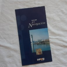 Folletos de turismo: (SEVILLA) EXPO 92 - PABELLÓN NAVEGACION. Lote 239548320