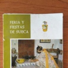 Brochures de tourisme: FERIA Y FIESTAS DE SUECA. FIESTA DEL ARROZ DE INTERÉS TURÍSTICO, SEPTIEMBRE 1967. Lote 243395275