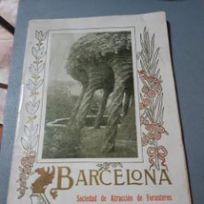 Folletos de turismo: SOCIEDAD DE ATRACCIÓN DE FORASTEROS , BARCELONA. Lote 243449245