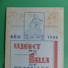 Foglietti di turismo: PROGRAMA LLIBRET VALENCIA FALLAS - CASTELLAR - AÑO 1948. Lote 243865460