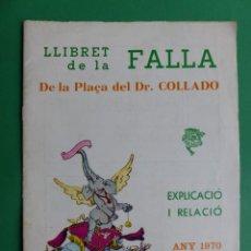 Folletos de turismo: PROGRAMA LLIBRET VALENCIA FALLAS - PLAÇA DEL DR. COLLADO - AÑO 1970. Lote 243867825