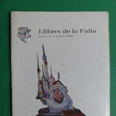 Folletos de turismo: PROGRAMA LLIBRET VALENCIA FALLAS - PLAÇA DEL DR. COLLADO - AÑO 1987. Lote 243867990