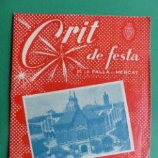 Folletos de turismo: PROGRAMA LLIBRET VALENCIA FALLAS - CRIT DE FESTA FALLA DEL MERCAT - AÑO 1959. Lote 243873745