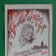 Folletos de turismo: PROGRAMA LLIBRET VALENCIA FALLAS - CAUDILLO SAN VICENTE - AÑO 1951. Lote 243963720