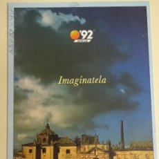 Folletos de turismo: DOCUMENTO TURÍSTICO. EXPO SEVILLA 92 1992. DESPLEGABLE EXPO92 IMAGÍNATELA. 30GR. 194. Lote 244764255
