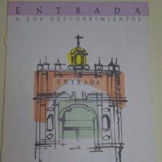 Folletos de turismo: DOCUMENTO TURÍSTICO. EXPO SEVILLA 92 1992. ENTRADA A LOS DESCUBRIMIENTOS. FALTAN 4 AÑOS 8P 40GR. 200. Lote 244765215