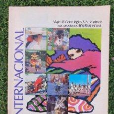 Folletos de turismo: CATÁLOGO VIAJES EL CORTE INGLES 1984-1985 CON PRECIOS - UN LUJO. Lote 246174510