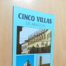 Folletos de turismo: CINCO VILLAS DE ARAGON / FOLLETO TURISTICO / / AC105. Lote 248064635