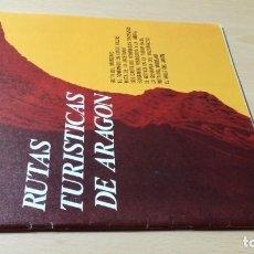 Folletos de turismo: RUTAS TURISTICAS ARAGON / SINDICATO INICIATIVA Y PROPAGANDA ARAGON 1976 / / ESQ111. Lote 248088630