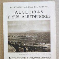 Folletos de turismo: PNT - ALGECIRAS Y SUS ALREDEDORES - FOLLETO TURISTICO - PATRONATO NACIONAL DE TURISMO. Lote 248191800