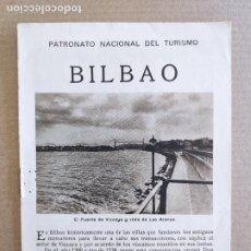 Folletos de turismo: PNT - BILBAO - FOLLETO TURISTICO - PATRONATO NACIONAL DE TURISMO. Lote 248191995